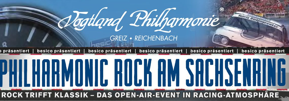 Philharmonic Rock am Sachsenring 25.08.2018
